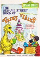The Sesame Street Book of Fairy Tales