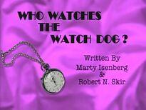 Whowatchesthewatchdog