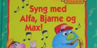 Syng med Alfa, Bjarne og Max!