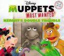 Kermit's Double Trouble
