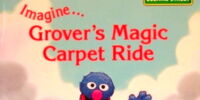 Imagine... Grover's Magic Carpet Ride