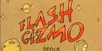 Flash Gizmo, Space Cadet
