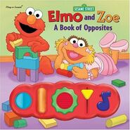 Elmo and Zoe: A Book of Opposites