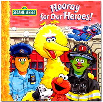 Hooray for Our Heroes!