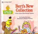 Bert's New Collection
