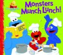 Monsters Munch Lunch!