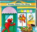 Sesame Street Pet Shop