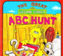 The Great Sesame Street ABC Hunt