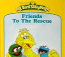 Friends to the Rescue (Big Bird StoryMagic)