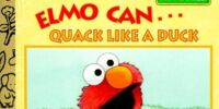Elmo Can... Quack Like a Duck