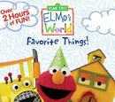 Elmo's World: Favorite Things!