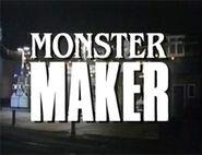 Episode 106: Monster Maker