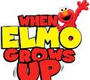 When Elmo Grows Up