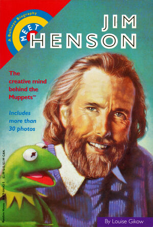 Meet Jim Henson by Louise Gikow