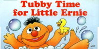 Tubby Time for Little Ernie