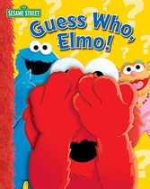 Guess Who, Elmo!
