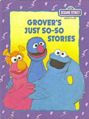 File:GroversJustSoSoStoriesReissue.jpg
