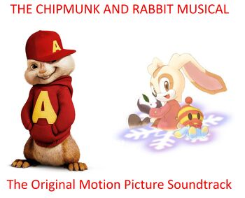 The Chipmunk And Rabbit Musical Soundtrack