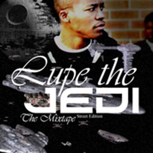 Lupe Fiasco - Mixtape - Lupe The Jedi