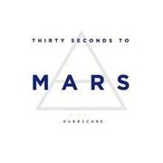 220px-30 Seconds to Mars - -Hurricane-