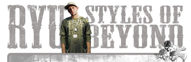 File:StylesOfBeyond-Ryu-2007Promo.jpg