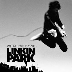 LinkinPark-WhatI'veDone(Single)-(Original)