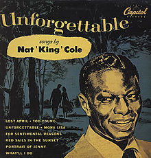 Unforgettable | Nat King Cole Wiki | FANDOM powered by Wikia