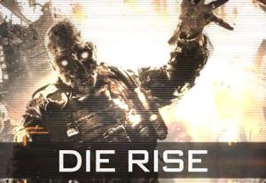 Die Rise