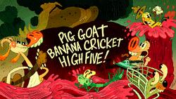 Title-PigGoatBananaCricketHighFive!