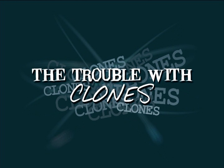 File:TheTroublewithClones-TitleCard.jpg