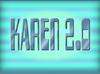 Karen 2.0