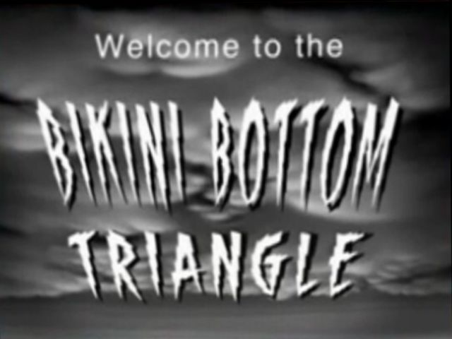File:Welcome to the Bikini Bottom Triangle.jpg