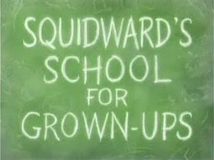 File:Squidward's School for Grown-Ups.jpg