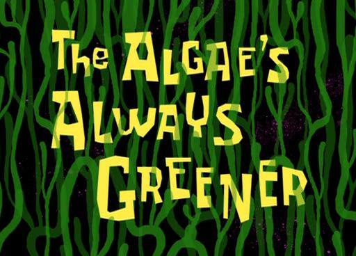 File:The Algae's Always Greener.jpg