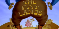 The Fat Lands