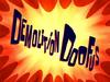 Demolition Doofus
