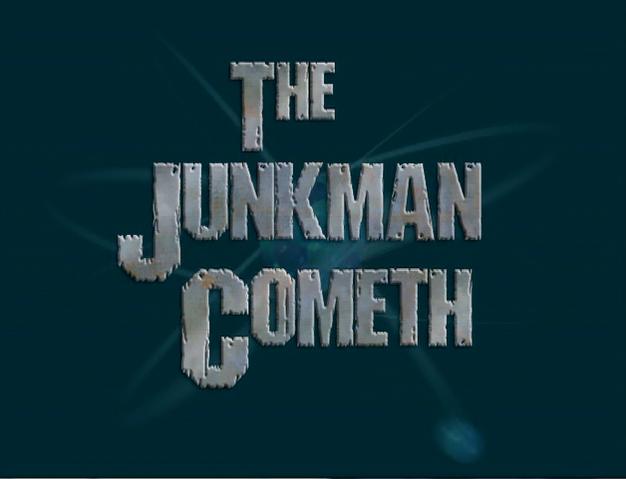 File:Title-TheJunkmanCometh.png
