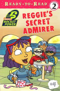 Rocket Power Reggie's Secret Admirer Book