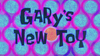 S09E02B-Gary's-New-Toy-Titlecard
