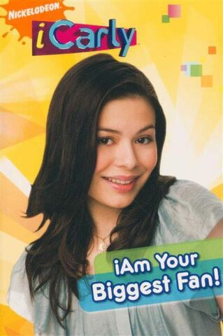 File:ICarly iAm Your Biggest Fan! Book.jpg