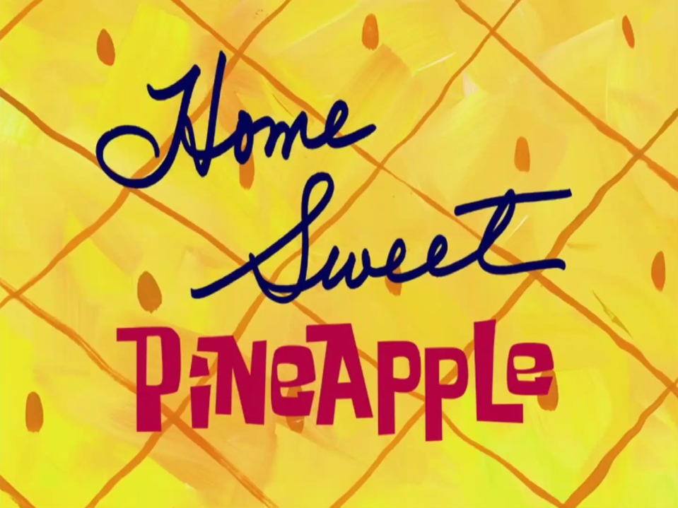 File:Home Sweet Pineapple.jpg