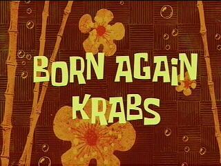 File:Born Again Krabs.jpg