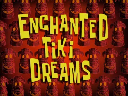 File:Enchanted Tiki Dreams.jpg