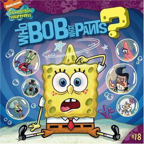 File:SpongeBob WhoBob WhatPants Book.jpg