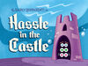 Titlecard-Hassle in the Castle