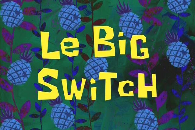 File:Le Big Switch.jpg