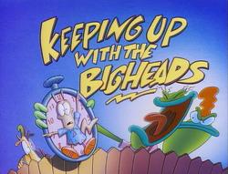 Title-KeepingUpWithTheBigheads