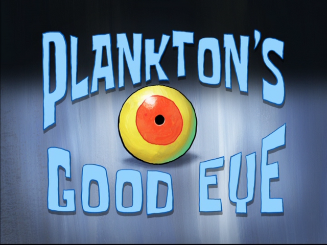 File:Plankton's Good Eye.png
