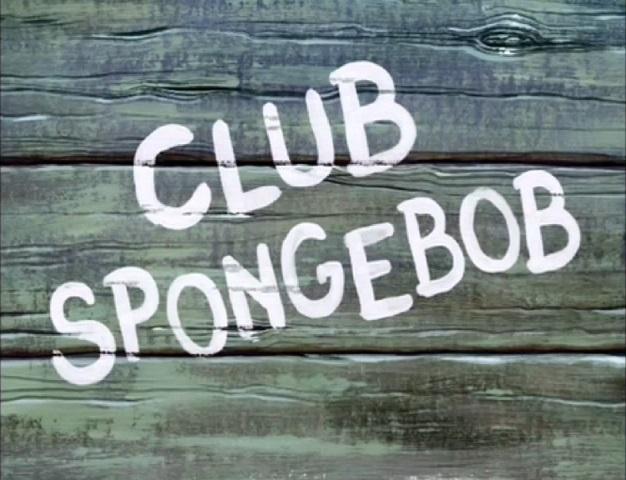 File:Club SpongeBob.jpg