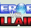 Heroes vs Villains